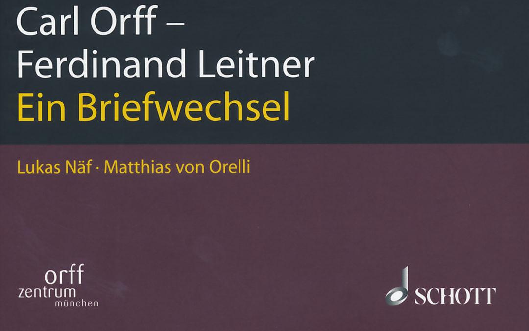 Orff-Zentrum München; Carl Orff; OZM;Carl Orff- Ferdinant Leitner: Ein Briefwechsel, Bildausschnitt