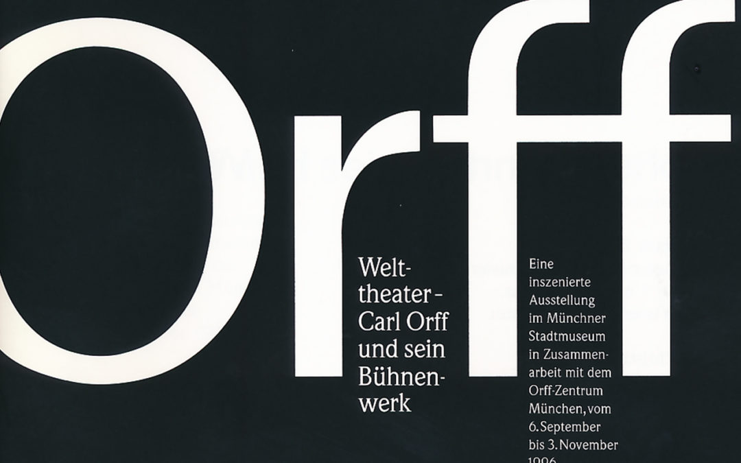Orff-Zentrum München; Carl Orff; OZM; Orff-Ausstellung, Stadtmuseum 6.9.-3.11.1996
