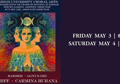 Carmina Burana (04.05.2019 / 03.05.2019 / USA / Bethlehem, PA)