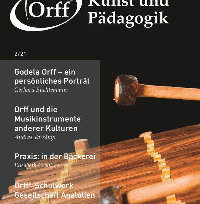 Die neue Ausgabe von »Orff® – Kunst und Pädagogik« ist online!
